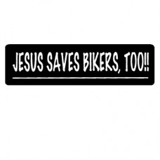 Christian Sticker-JESUS SAVES BIKERS, TOO #590