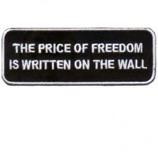 Price of Freedom written on Wall White