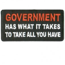 Government has what it takes to take what you have patch