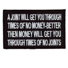 A joint will get you through times of no money